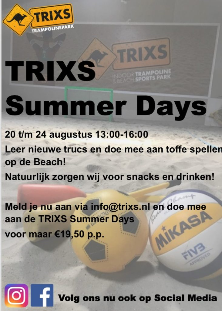 TRIXS Summer Days